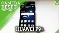 How to Repair Camera in HUAWEI P9 – Reset Camera Settings