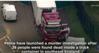 [!!!][2019.10.23] [震惊悲剧再次发生] 震惊!英媒称集装箱藏尸案39具尸体为中国公民 – 越南人
