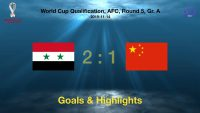 [2019.11.14] World Cup 2022 Qualification of AFC Syria 2-1 China